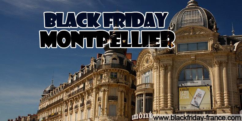 Black Friday Montpellier