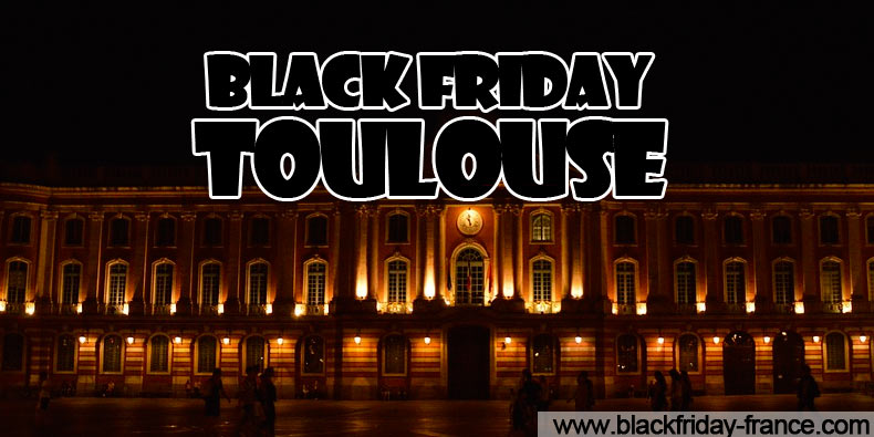 Black Friday Toulouse