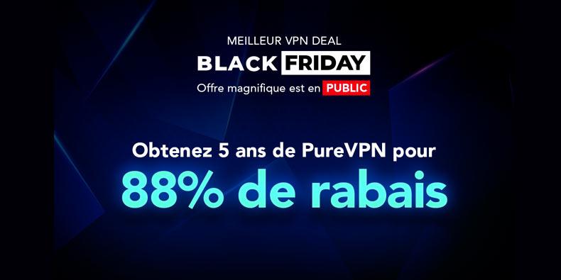 PureVPN Offre Black Friday -88% de rabais